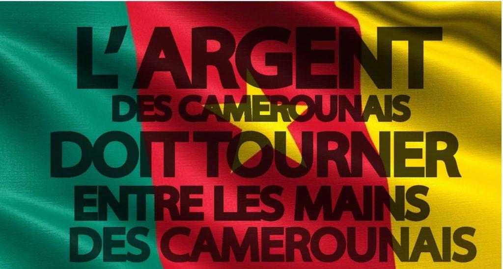 l'argent des camerounais doit rester entre les mains des camerounais